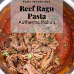 Instant Pot Beef Ragu Pasta pinterest graphic