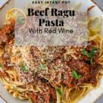 Instant Pot Beef Ragu Pasta Pinterst graphic
