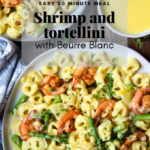 Shrimp and Tortellini with Beurre Blanc pinterest graphic