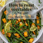 Oven roasted vegetables with thyme pinterest graphic