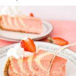 Strawberries and Cream Cheesecake Pinterest graphic.