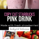 Copy Cat Starbucks Pink Drink Pinterest graphic.